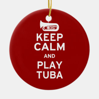 Keep Calm and Play Tuba Ceramic Ornament