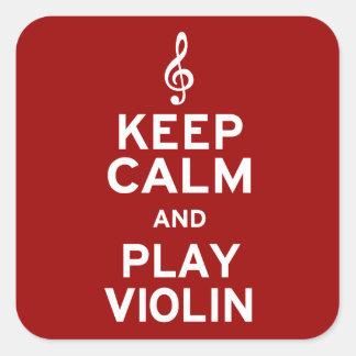 Keep Calm and Play Violin Square Sticker