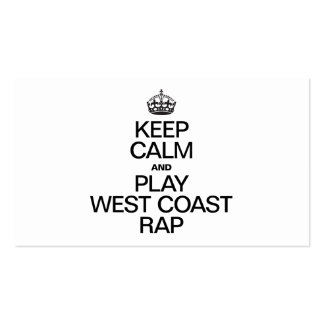 KEEP CALM AND PLAY WEST COAST RAP PACK OF STANDARD BUSINESS CARDS