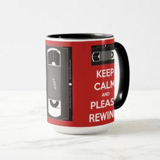 Keep Calm and Please Rewind Mug
