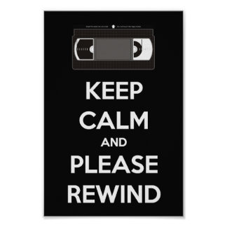 Keep Calm and Please Rewind Poster