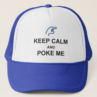 KEEP CALM and POKE ME funny Social FACEBOOK CAP
