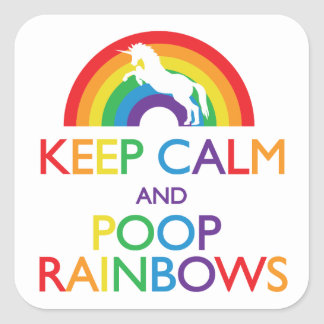 Keep Calm and Poop Rainbows Unicorn Square Sticker