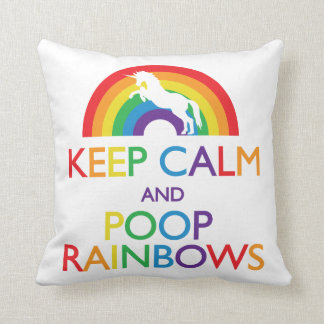 Keep Calm and Poop Rainbows Unicorn Throw Pillow