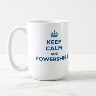 Keep Calm And PowerShell Mug