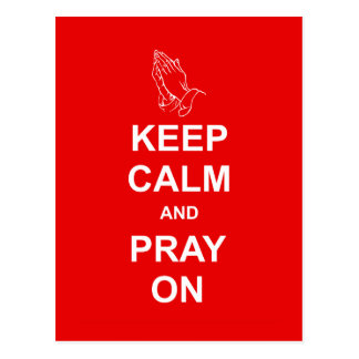 Keep Calm and Pray On Postcard