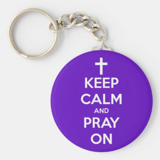 Keep Calm and Pray On Purple Keychain