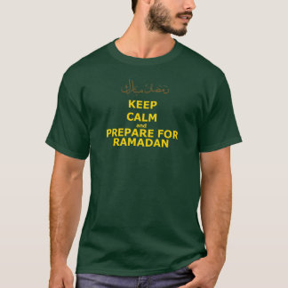 Keep Calm and Prepare for Ramadan T-Shirt