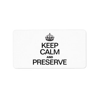 KEEP CALM AND PRESERVE PERSONALIZED ADDRESS LABELS