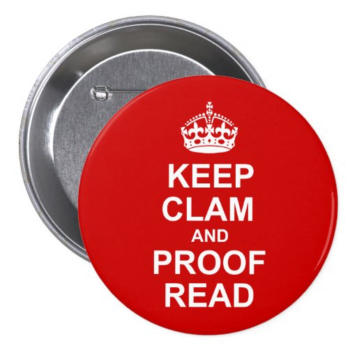 Keep Calm and Proofread Button