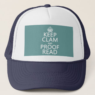 Keep Calm and Proofread (clam) (any color) Trucker Hat