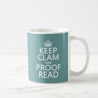 Keep Calm and Proofread (clam) (any colour) Coffee Mug