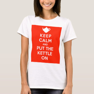 Keep Calm and Put the Kettle On T-Shirt