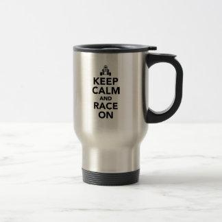 Keep calm and race on travel mug