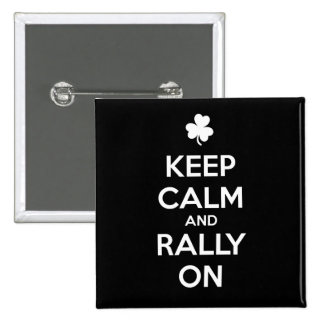 KEEP CALM and RALLY ON - Irish Dance 2 Inch Square Button