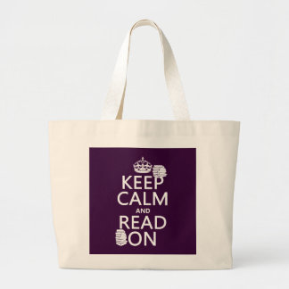 Keep Calm and Read On (in any color) Jumbo Tote Bag