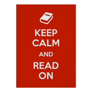 Keep Calm and Read On Print