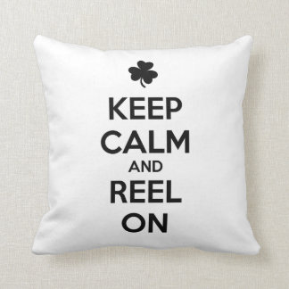 KEEP CALM and REEL ON - Irish Dance Throw Pillow