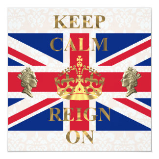 Keep calm and reign on royal jubilee card