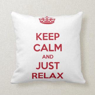 Keep calm and relax Pillow cushion