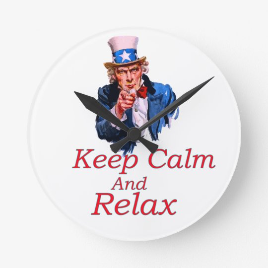 Keep  Calm And Relax Round Clock
