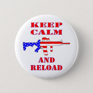 Keep Calm And Reload American Flag Rifle 2 Inch Round Button