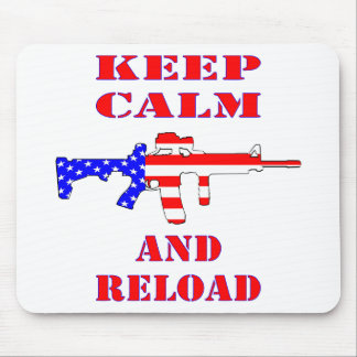 Keep Calm And Reload American Flag Rifle Mouse Pad