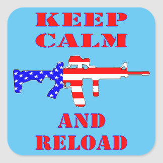 Keep Calm And Reload American Flag Rifle Square Sticker