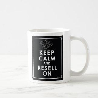 Keep Calm And Resell On Basic White Mug