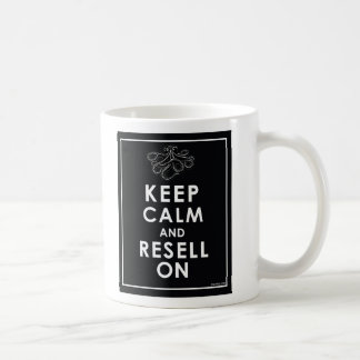 Keep Calm And Resell On Classic White Coffee Mug
