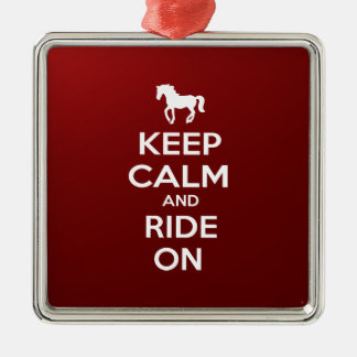 Keep Calm and Ride on Metal Ornament
