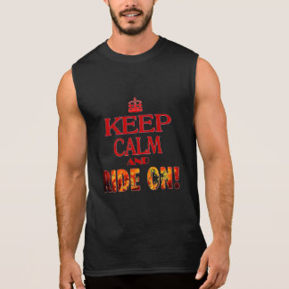 Keep Calm and Ride On Sleeveless Shirt