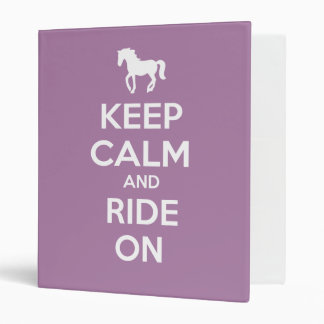 Keep Calm and Ride On Vinyl Binder