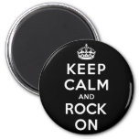 Keep Calm and Rock On 2 Inch Round Magnet