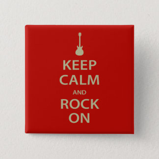 Keep Calm and Rock On! 2 Inch Square Button