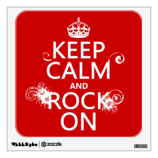 Keep Calm and Rock On (any background color) Wall Sticker