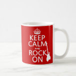 Keep Calm and Rock On (guitar)(any color) Mugs