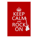 Keep Calm and Rock On (guitar)(any colour) Poster