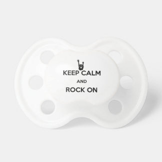 Keep calm and rock on pacifier