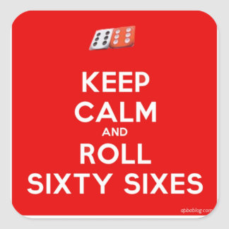 Keep Calm and Roll Sixty-Sixes Stickers