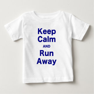 Keep Calm and Run Away Shirts