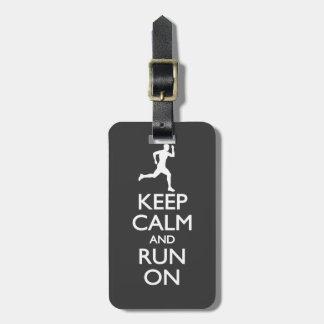 Keep Calm and Run On Bag Tag