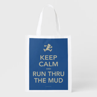 Keep Calm and Run Thru The Mud Reusable Bag