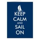 Keep calm and sail on greeting card   Nautical