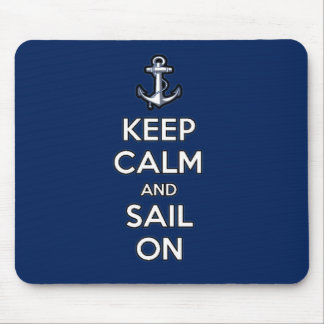 keep calm and sail on mouse pad