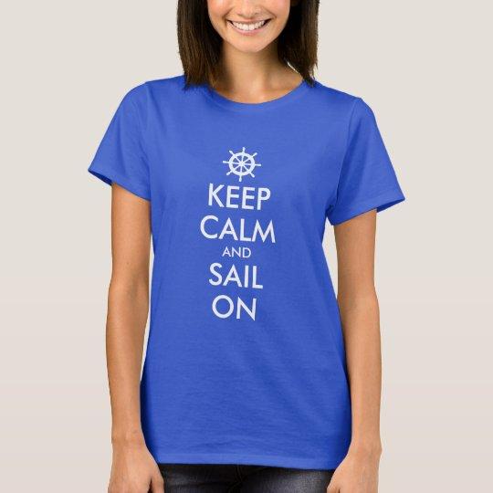 Keep calm and sail on nautical theme t shirts