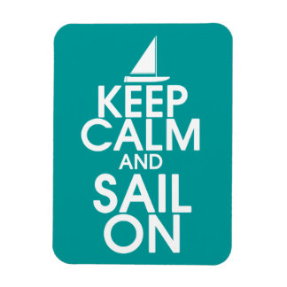 Keep Calm and Sail On Premium Magnet