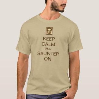 Keep Calm and Saunter On Thoreau t-shirt