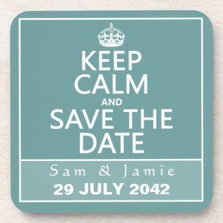 Keep Calm and Save the Date (fully customizable) Drink Coasters