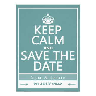 Keep Calm and Save the Date fully customizable Custom Announcements